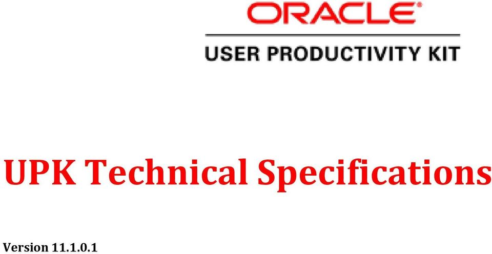 UPK Technical Specifications  Version - PDF