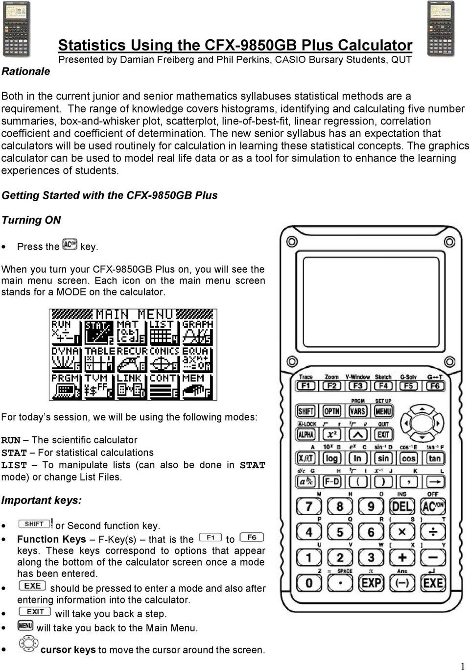 Statistics Using the CFX-9850GB Plus Calculator Presented by Damian