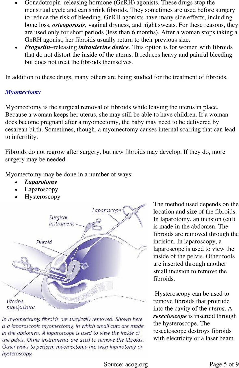Uterine Fibroids  fibroids or have had Treatments  them in
