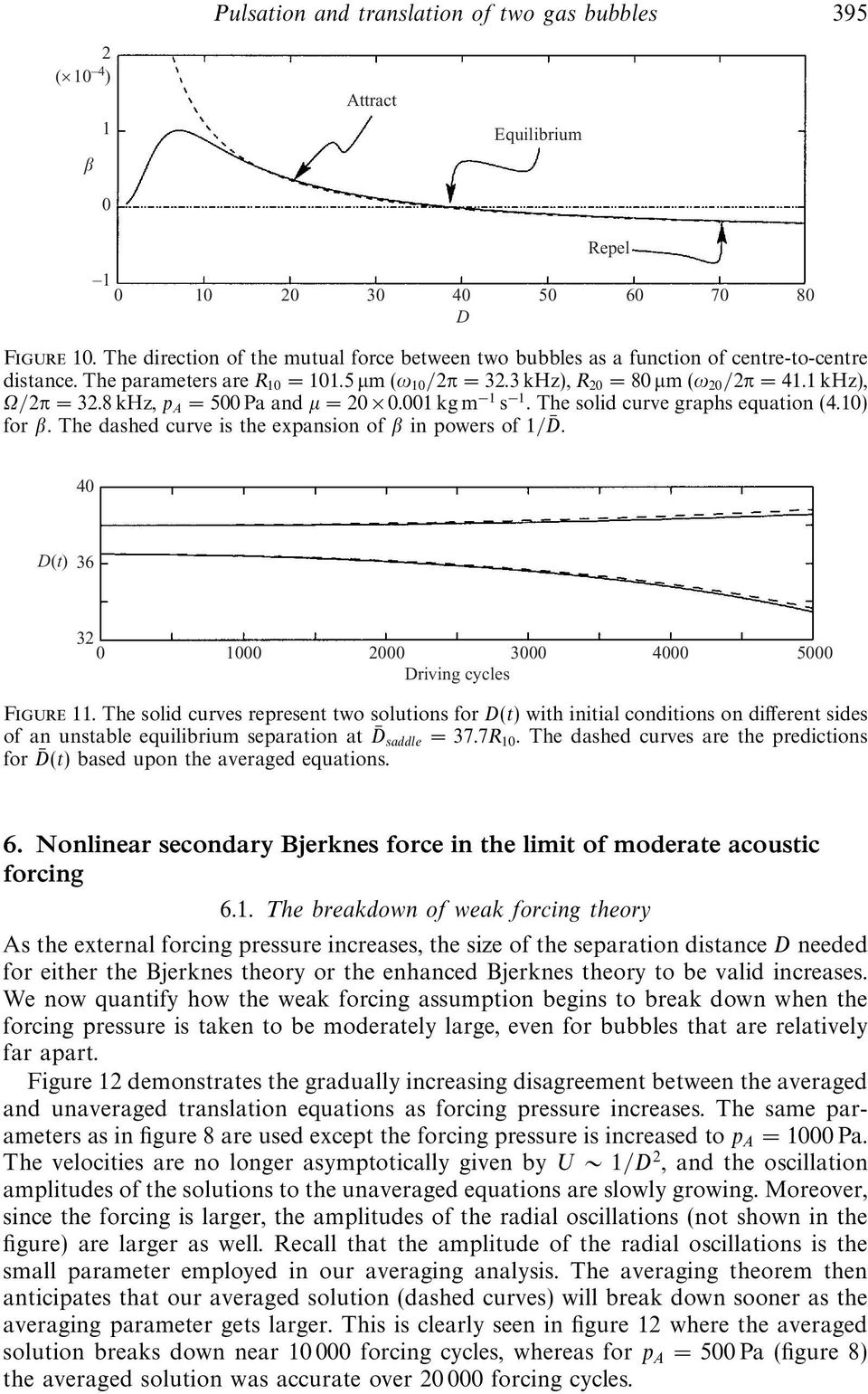Coupled pulsation and translation of two gas bubbles in a