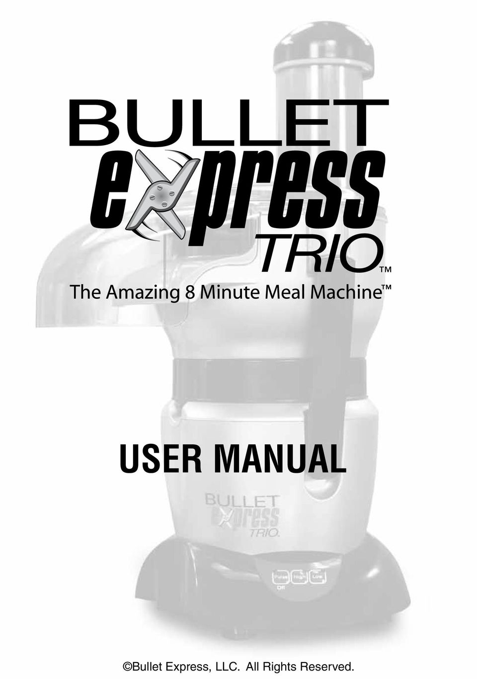 user manual bullet express llc all rights reserved pdf rh docplayer net Bullet Express On TV bullet express user manual english