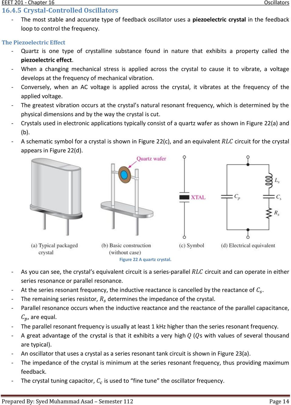 Chapter 16 Oscillators Pdf Introduction To Quartz Frequency Standards Oscillator Circuit Types When A Changing Mechanical Stress Is Applied Across The Crystal Cause It Vibrate