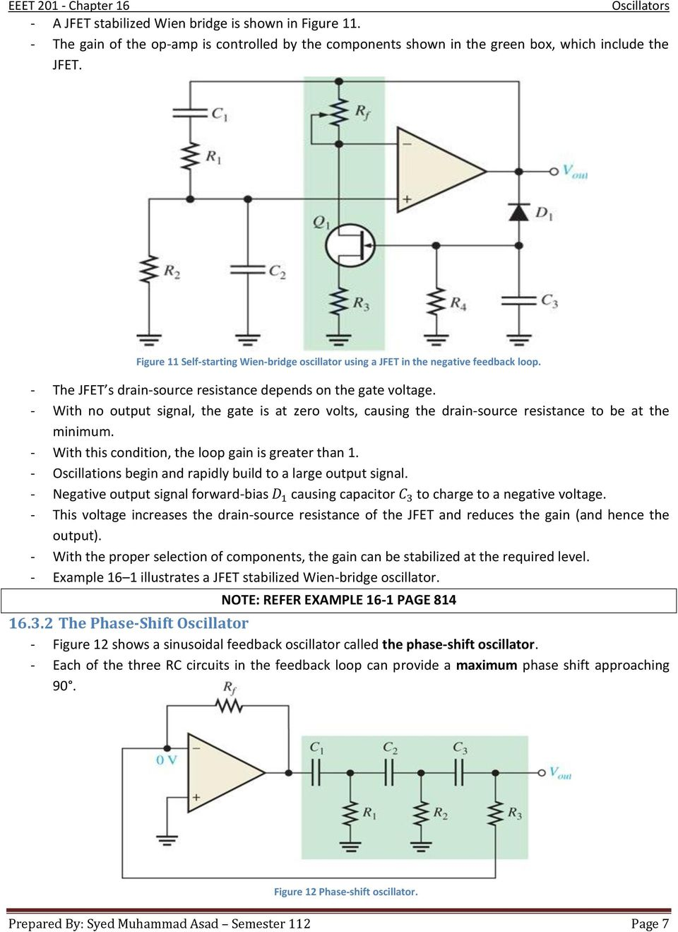 Chapter 16 Oscillators Pdf Phase Shift Oscillator Circuit Explanation Using Opamp Transistor With No Output Signal The Gate Is At Zero Volts Causing Drain