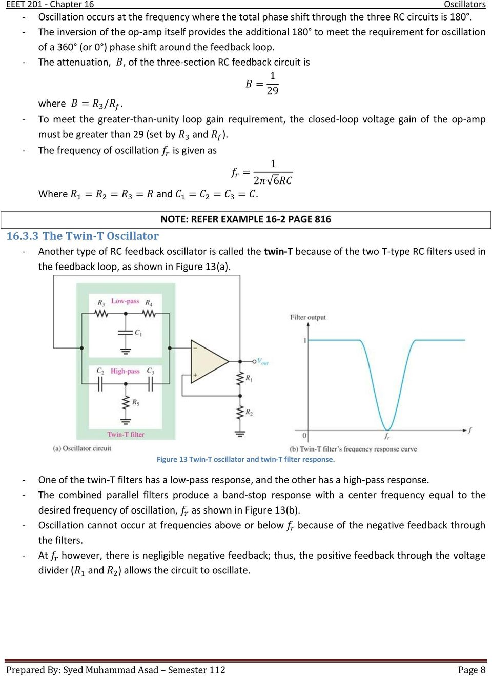 Chapter 16 Oscillators Pdf Phase Shift Oscillator Circuit Explanation Using Opamp Transistor The Attenuation Of Three Section Rc Feedback Is Where