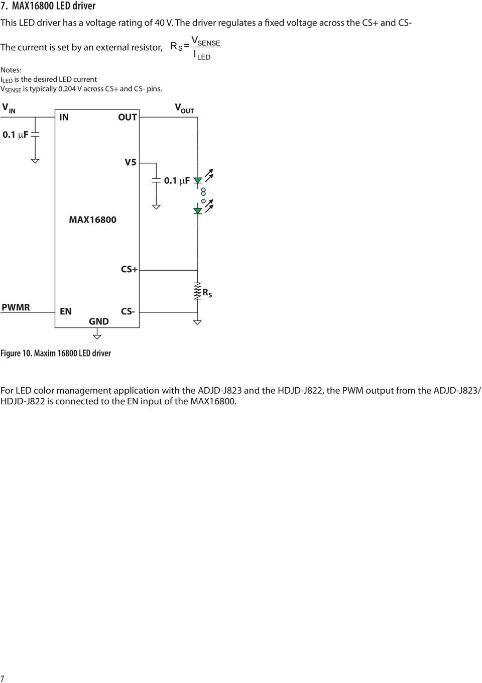 Application Note Pdf Low Drop Linear Led Driver Current V Sense Is Typically 0204 Across Cs And Pins S 8 Switch Mode