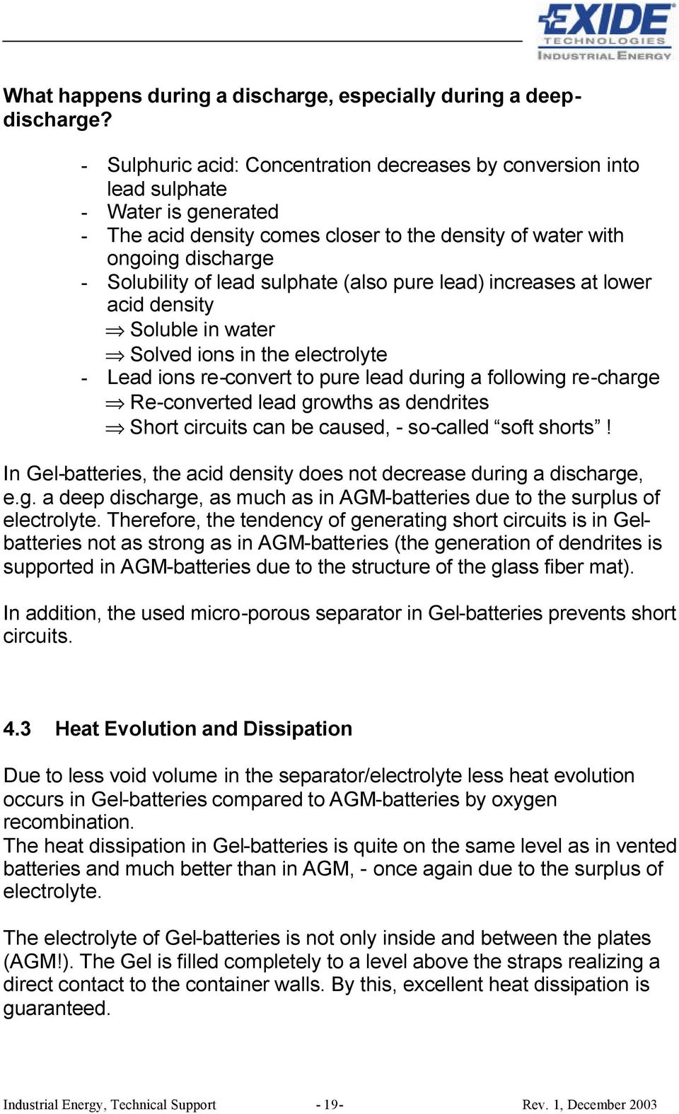 Handbook For Gel Vrla Batteries Part 1 Basic Principles Design 12v Gelled Electrolyte Battery Charger Circuit Schematic Sulphate Also Pure Lead Increases At Lower Acid Density Soluble In Water Solved Ions