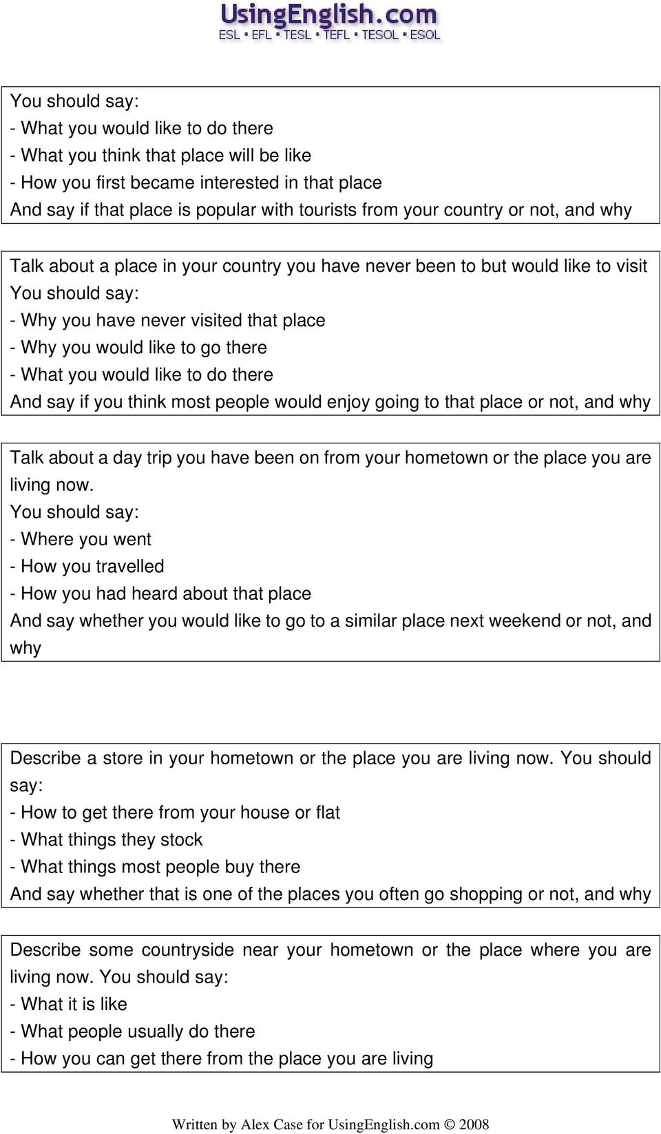 describe a country you would like to visit