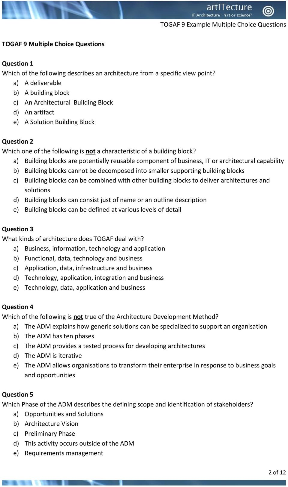 The multiple choice questions are part of the TOGAF 9