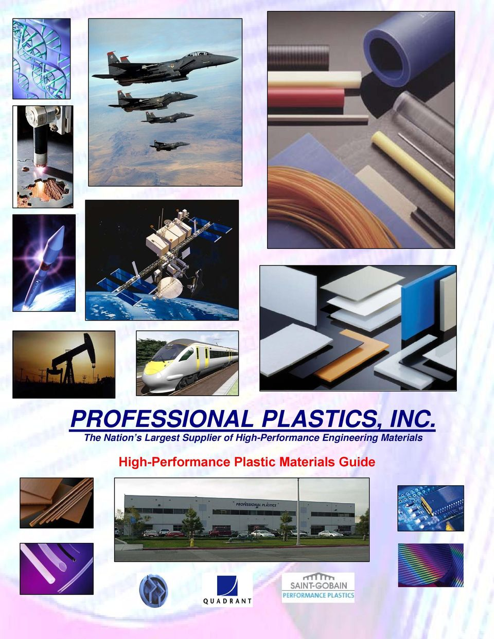 PROFESSIONAL PLASTICS, INC  The Nation s Largest Supplier of