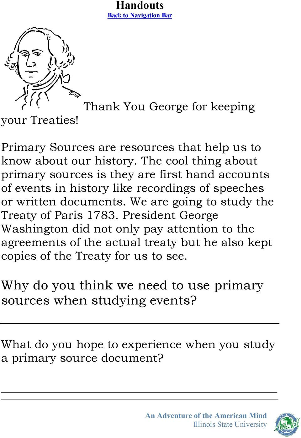 We are going to study the Treaty of Paris 1783.