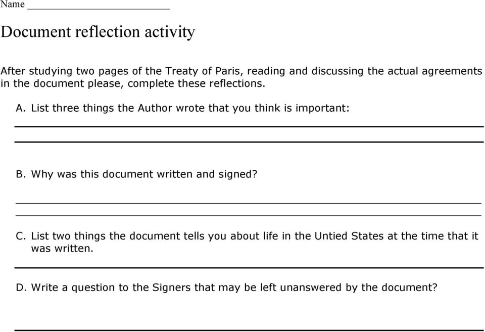 List three things the Author wrote that you think is important: B. Why was this document written and signed? C.