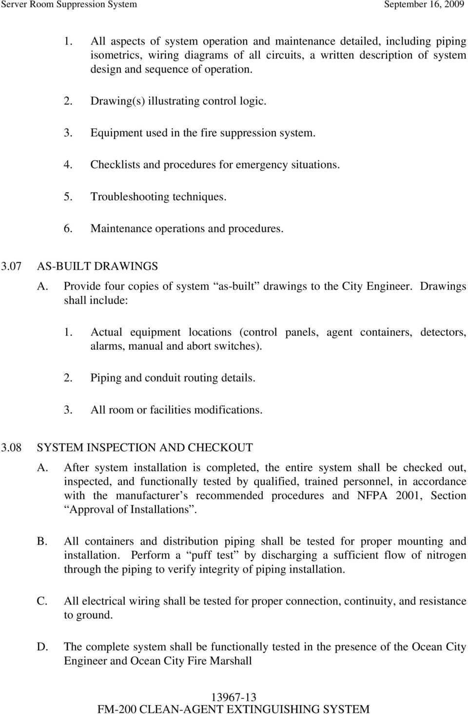 CONSTRUCTION STANDARD SPECIFICATION SECTION FM-200 CLEAN-AGENT ... on pinout diagrams, smart car diagrams, battery diagrams, lighting diagrams, hvac diagrams, switch diagrams, honda motorcycle repair diagrams, transformer diagrams, series and parallel circuits diagrams, gmc fuse box diagrams, troubleshooting diagrams, motor diagrams, engine diagrams, electrical diagrams, led circuit diagrams, friendship bracelet diagrams, internet of things diagrams, snatch block diagrams, sincgars radio configurations diagrams, electronic circuit diagrams,