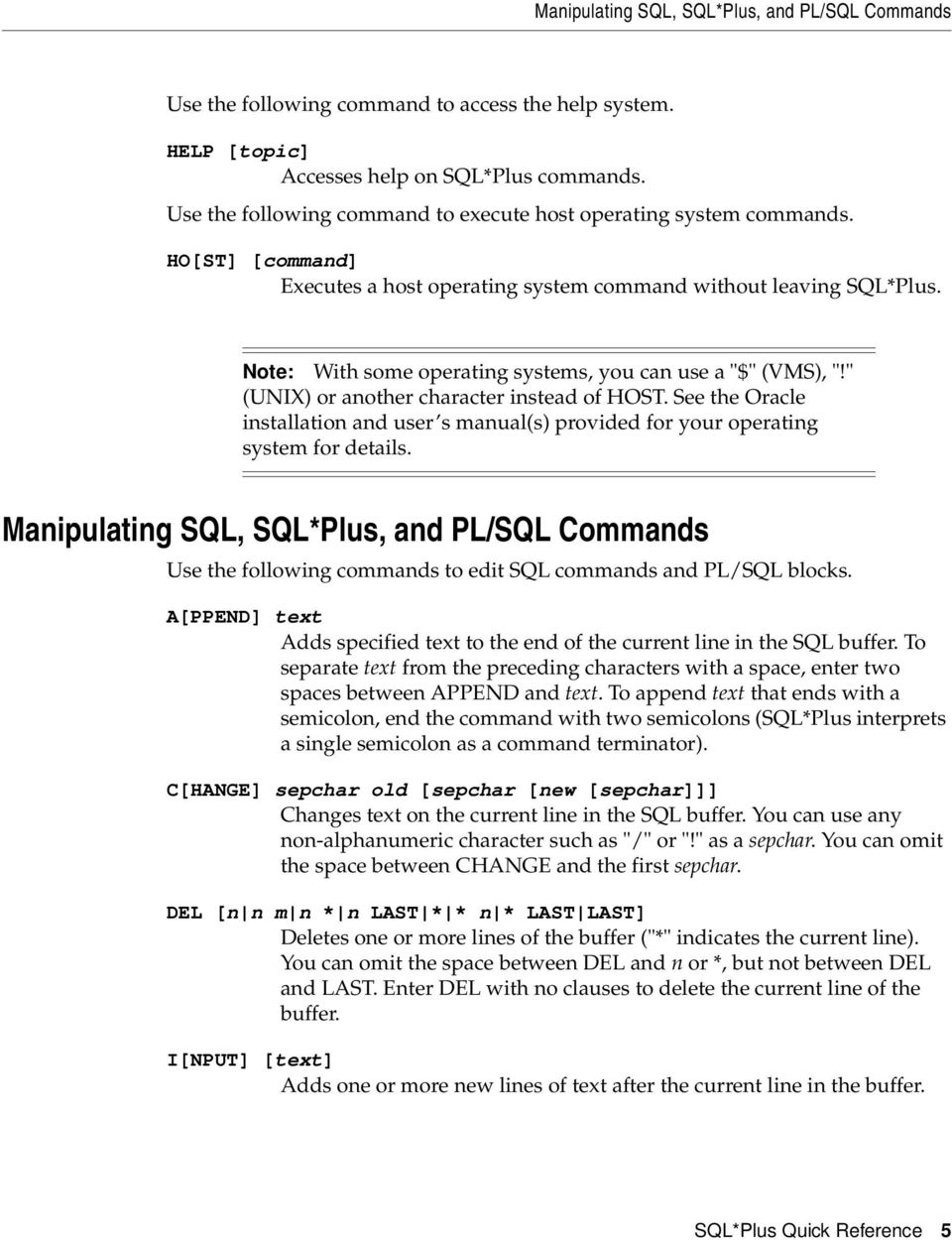 SQL*Plus  Quick Reference  Release February, 1999 Part No  A