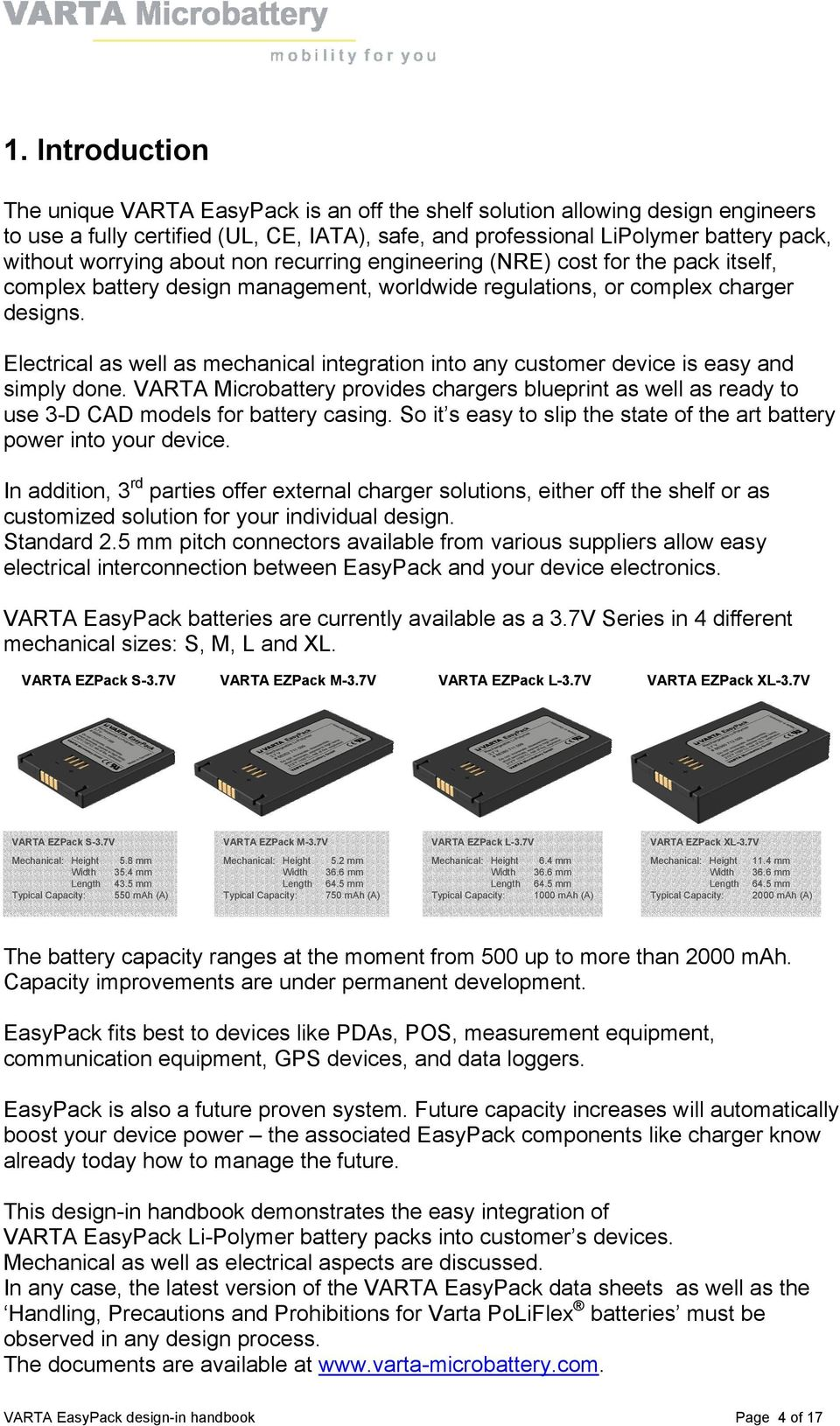 Varta Easypack Design In Handbook The Easy Way To Lithium Polymer Simple Lead Acid Battery Charger With Pb137 Regulator Circuit Electrical As Well Mechanical Integration Into Any Customer Device Is And Simply Done