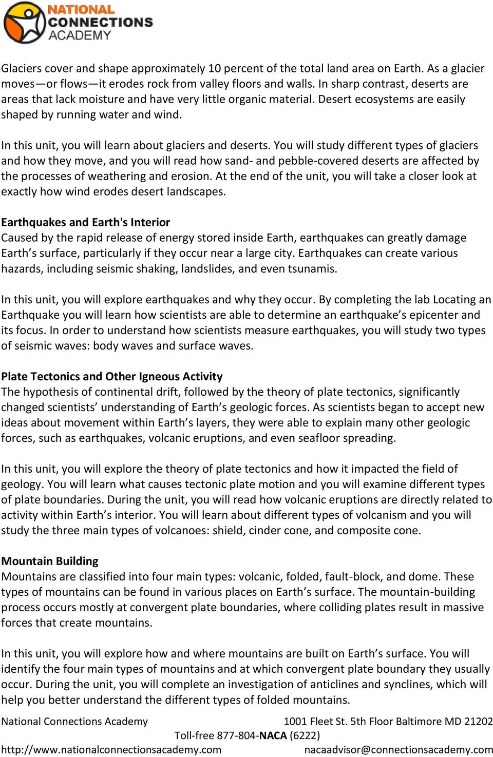 describe the different geological forces that shape the earth