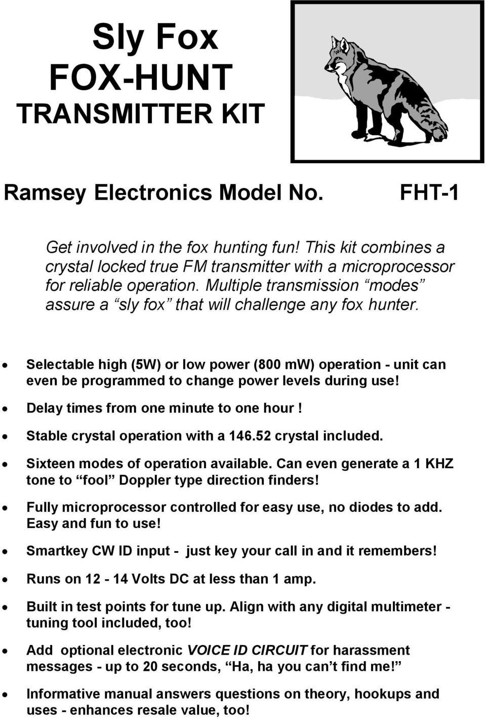 Sly Fox Hunt Transmitter Kit Pdf Low Power Fm Circuit Selectable High 5w Or 800 Mw Operation Unit Can