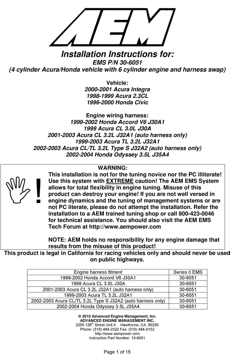Installation Instructions For Ems P N 4 Cylinder Acura Honda Aem Wiring Harness 2l J32a1 2002 2003 Cl Tl 32l Type S J32a2 Auto