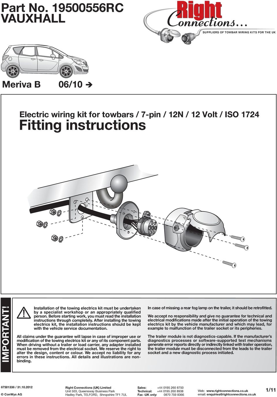 Fitting Instructions Part No Rc Vauxhall Meriva B 06 10 Important Wiring Diagram For Zafira Towbar Before Starting Work You Must Read The Installation Through Completely