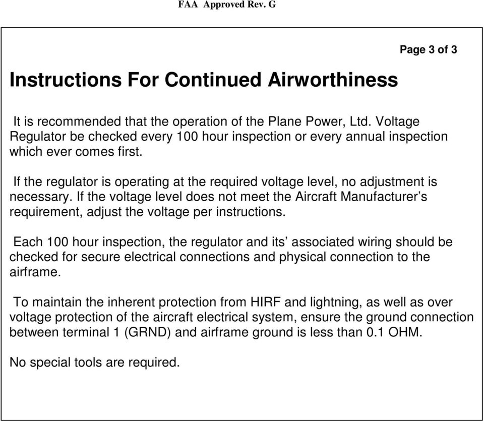 if the voltage level does not meet the aircraft manufacturer s requirement,  adjust the voltage
