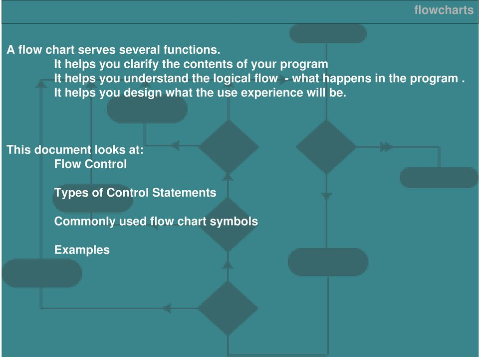 Flowcharts This Document Looks At Flow Control Types Of Control