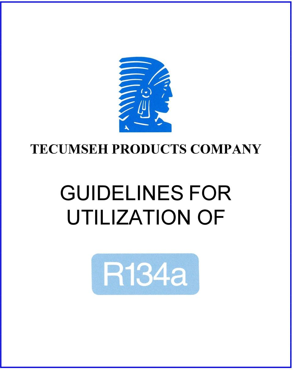 TECUMSEH PRODUCTS COMPANY GUIDELINES FOR UTILIZATION OF - PDF