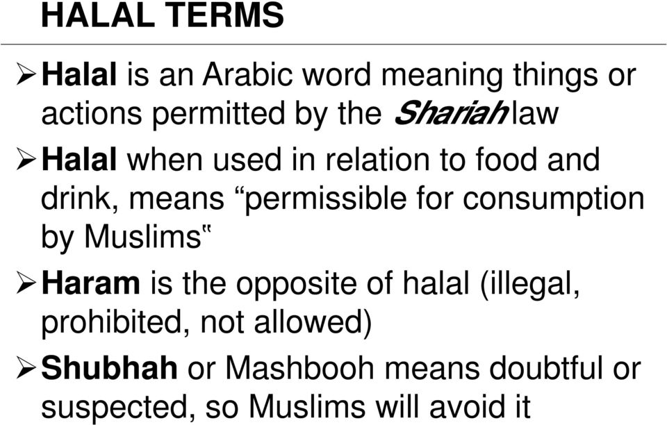Definition of Halal Terms and Malaysia Halal Standards