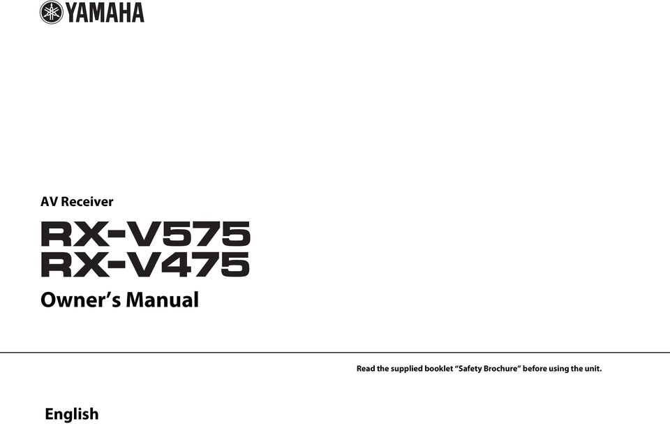 AV Receiver  Owner s Manual  Read the supplied booklet Safety