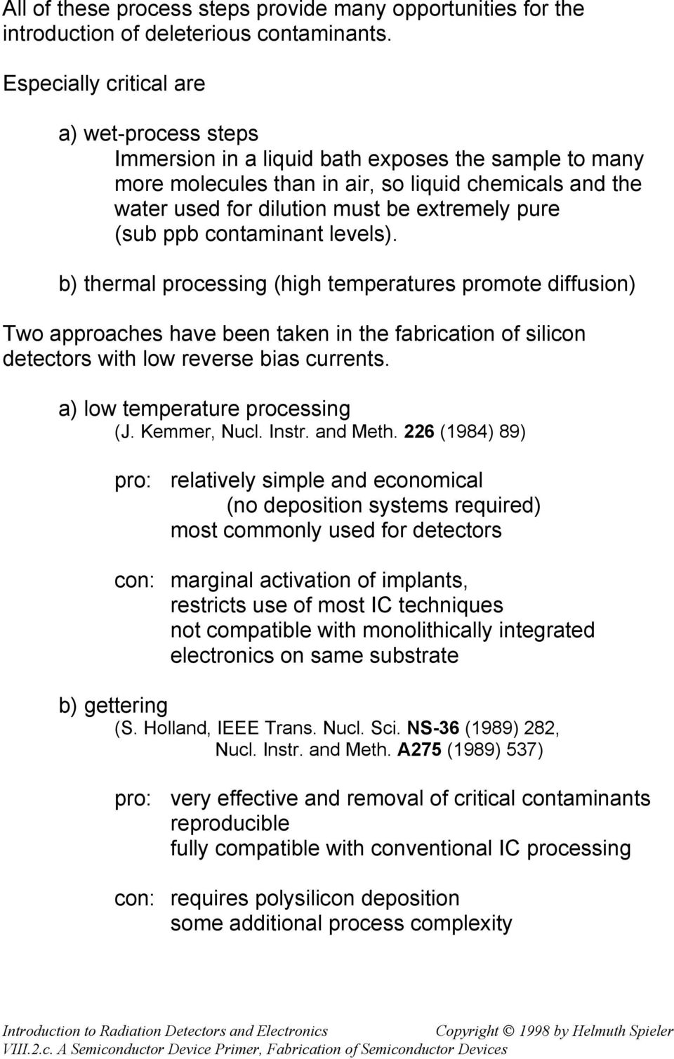 Fabrication Of Semiconductor Devices Pdf Diffusion Impurities For Ic Pure Sub Ppb Contaminant Levels B Thermal Processing High Temperatures Promote