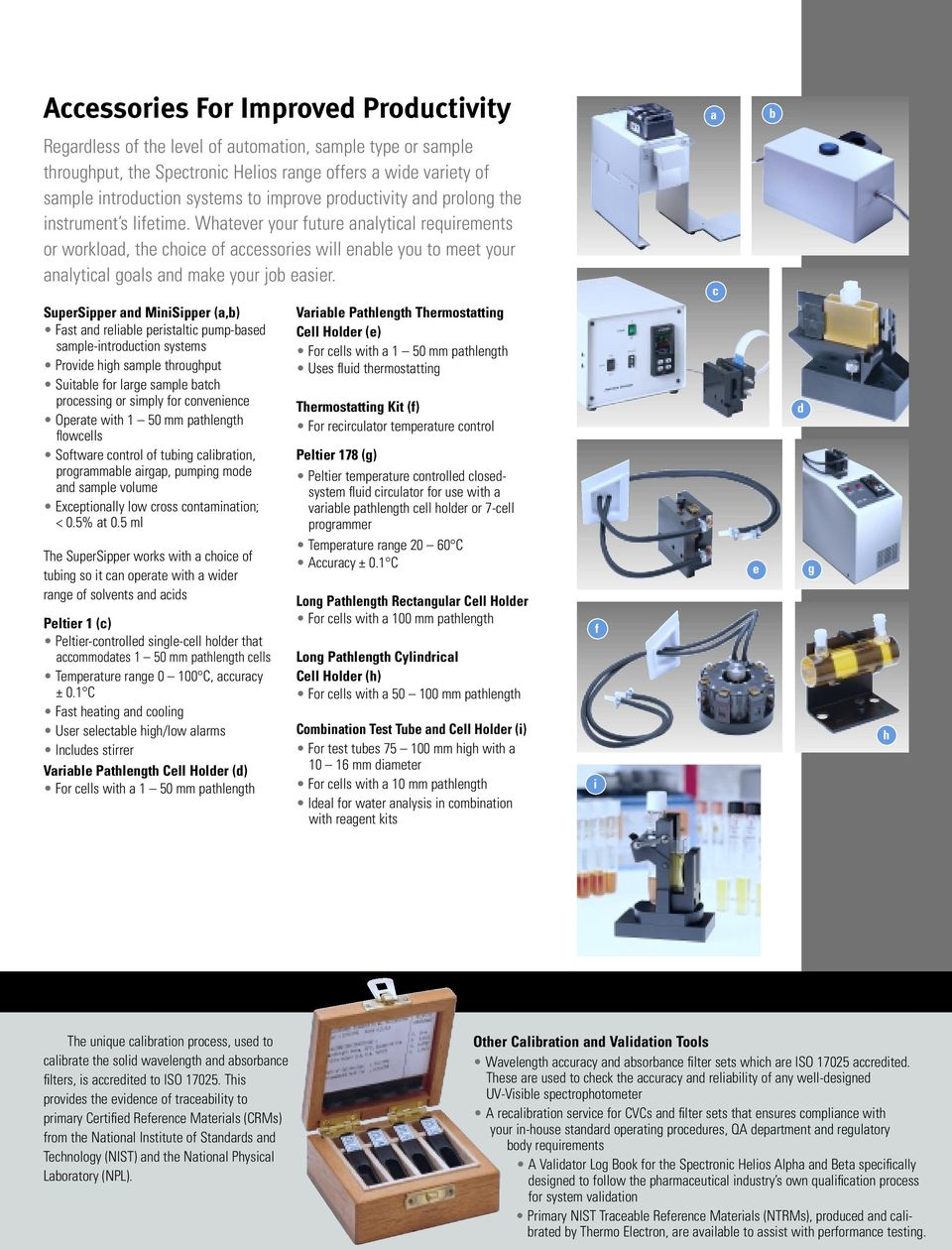 Whatever your future analytical requirements or workload, the choice of  accessories will enable you to. 8 Product Specifications Model Helios Alpha  ...