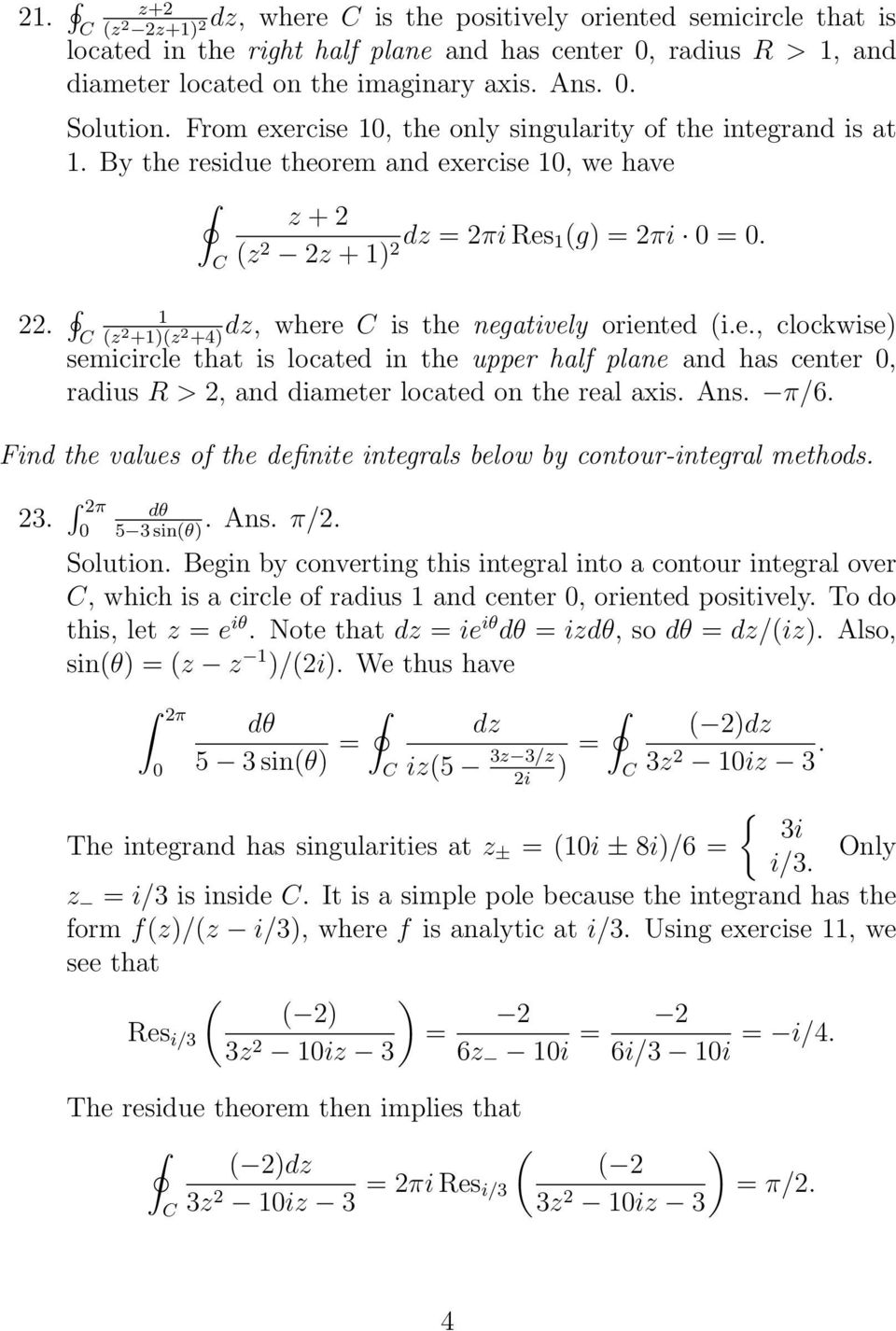 Ans. π/6. Find the values of the definite integrals below by contour
