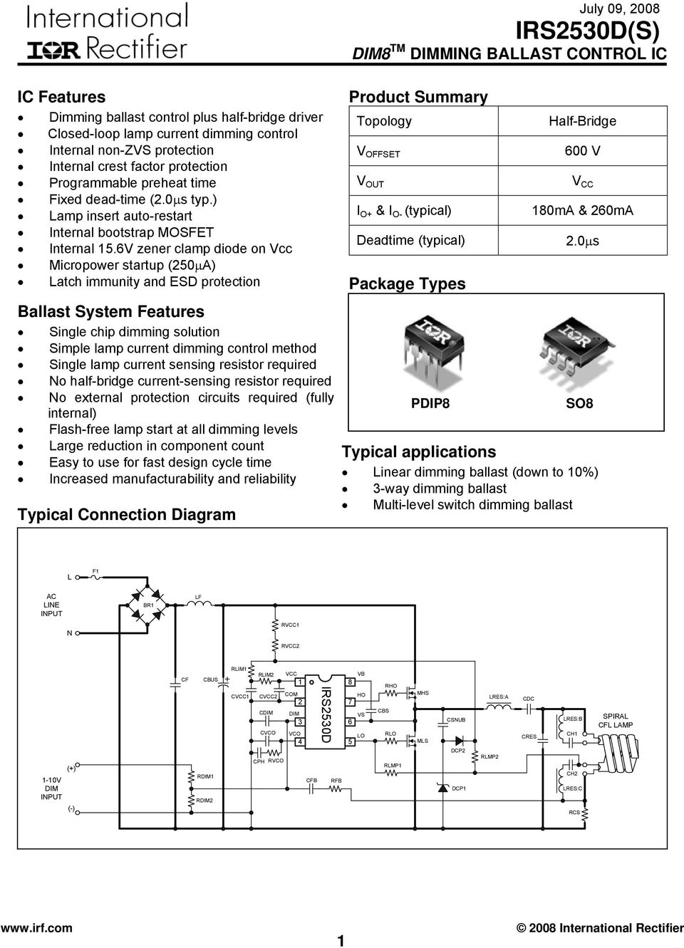 Product Summary Ic Features Package Types Ballast System Lamp 1 Wiring Diagram Get Free Image About 6v Zener Clamp Diode On Vcc Micropower Startup 250a Latch Immunity And Esd Protection