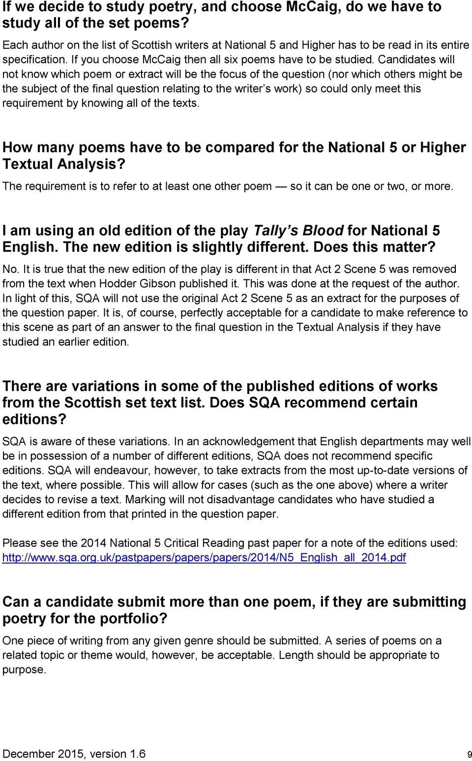 Candidates will not know which poem or extract will be the focus of the  question (