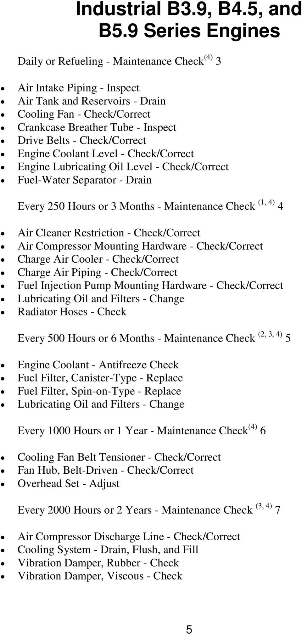 Recommended Maintenance Schedule Pdf Qsb6 7 Wiring Diagram Check Correct Engine Coolant Level Lubricating Oil
