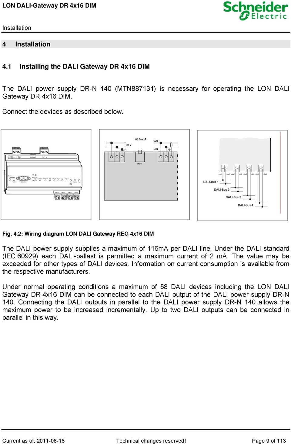 User Manual Lon Dali Gateway Dr 4x16 Dim Mtn Pdf Wiring Diagram Under The Standard Iec 60929 Each Ballast Is Permitted A Maximum