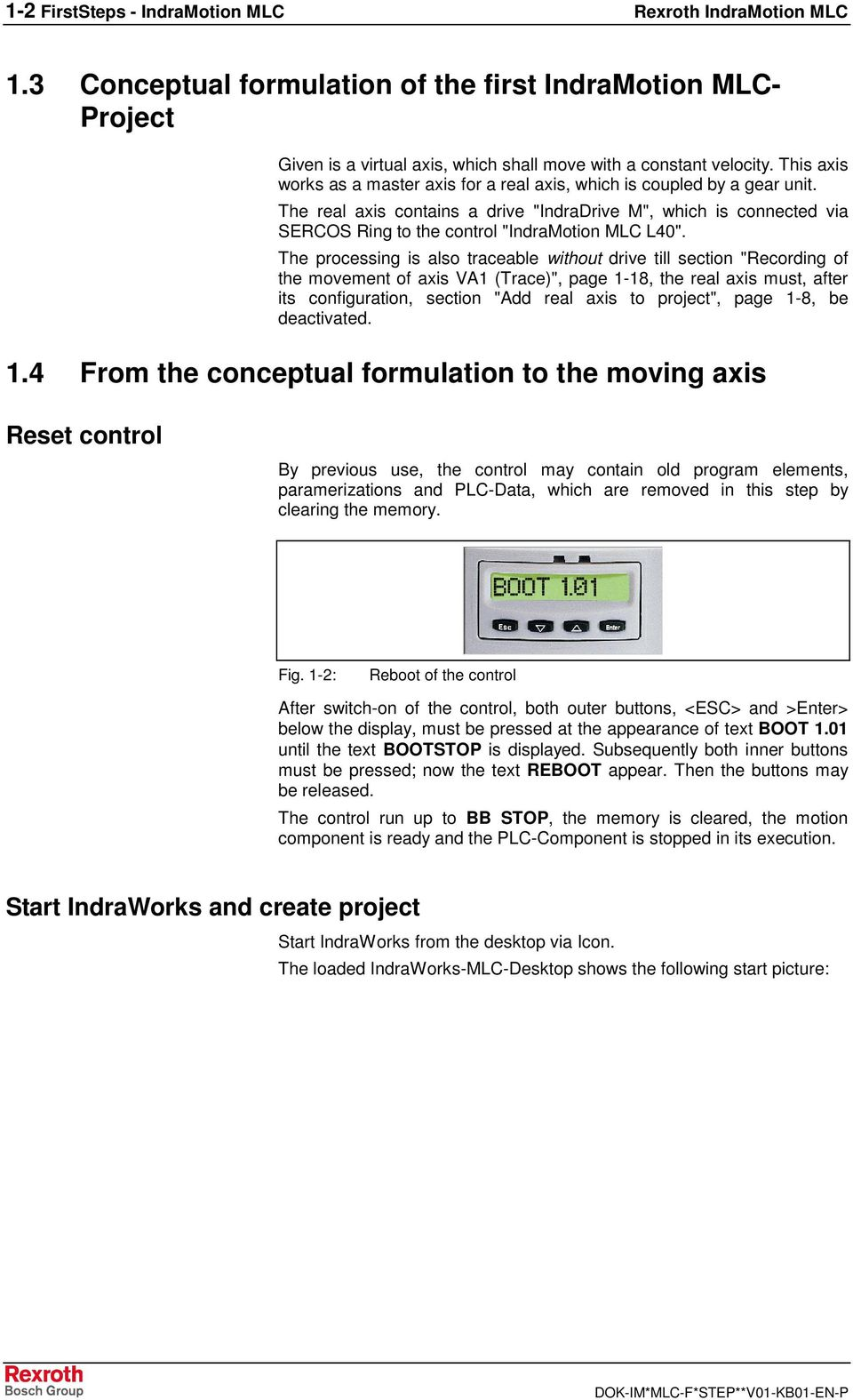 Rexroth Indramotion Mlc First Steps Training Manual Pdf Light Controller Wiring Diagram The Real Axis Contains A Drive Indradrive M Which Is Connected Via Sercos