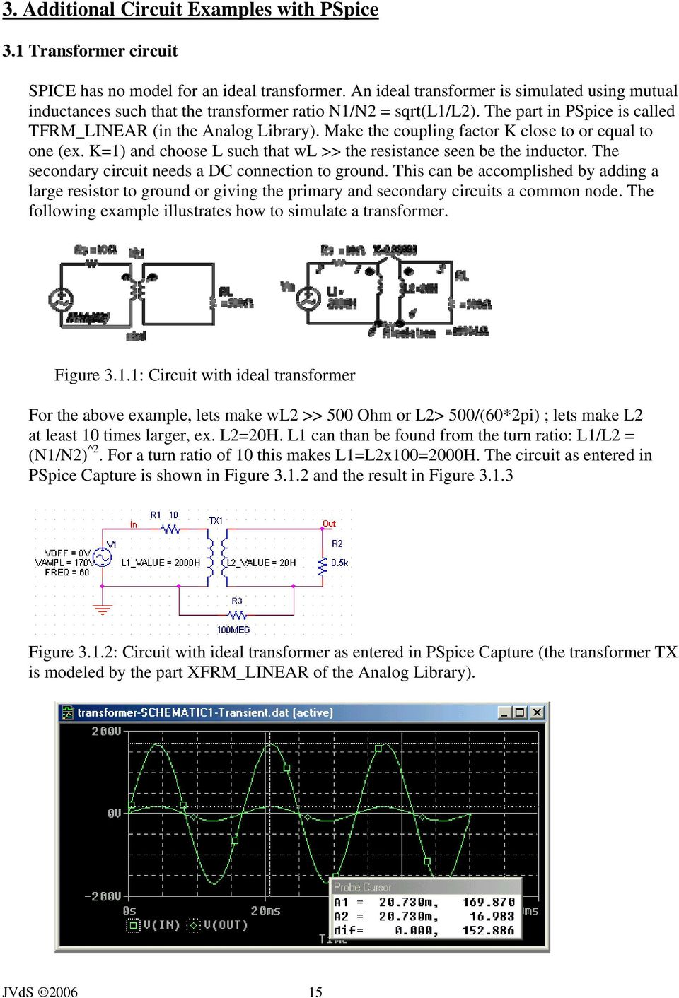 Pspice A Brief Primer Pdf Use Circuit Builder Software To Construct Both Circuits In Figure Make The Coupling Factor K Close Or Equal One Ex