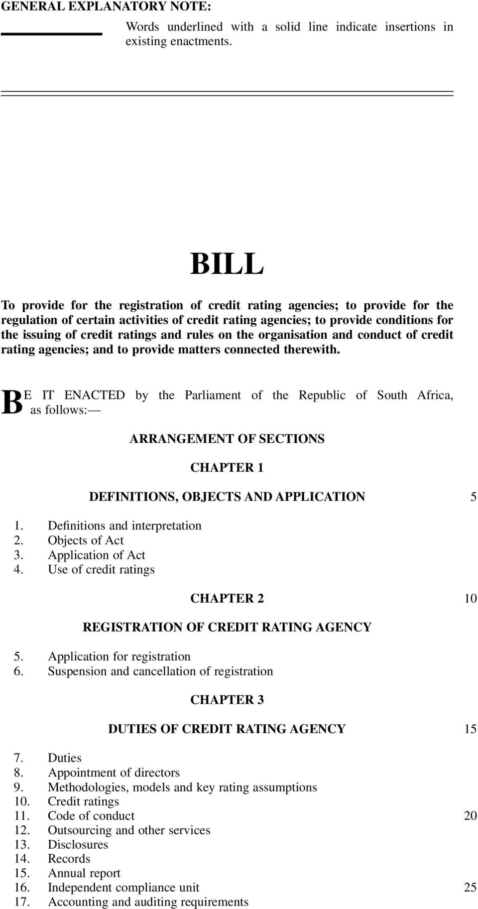and rules on the organisation and conduct of credit rating agencies; and to provide matters connected therewith.