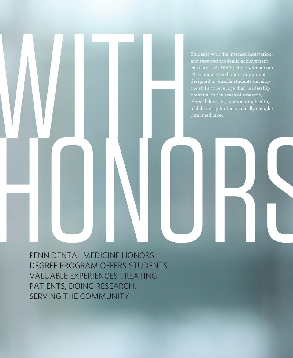 ONORS PENN DENTAL MEDICINE HONORS DEGREE PROGRAM OFFERS