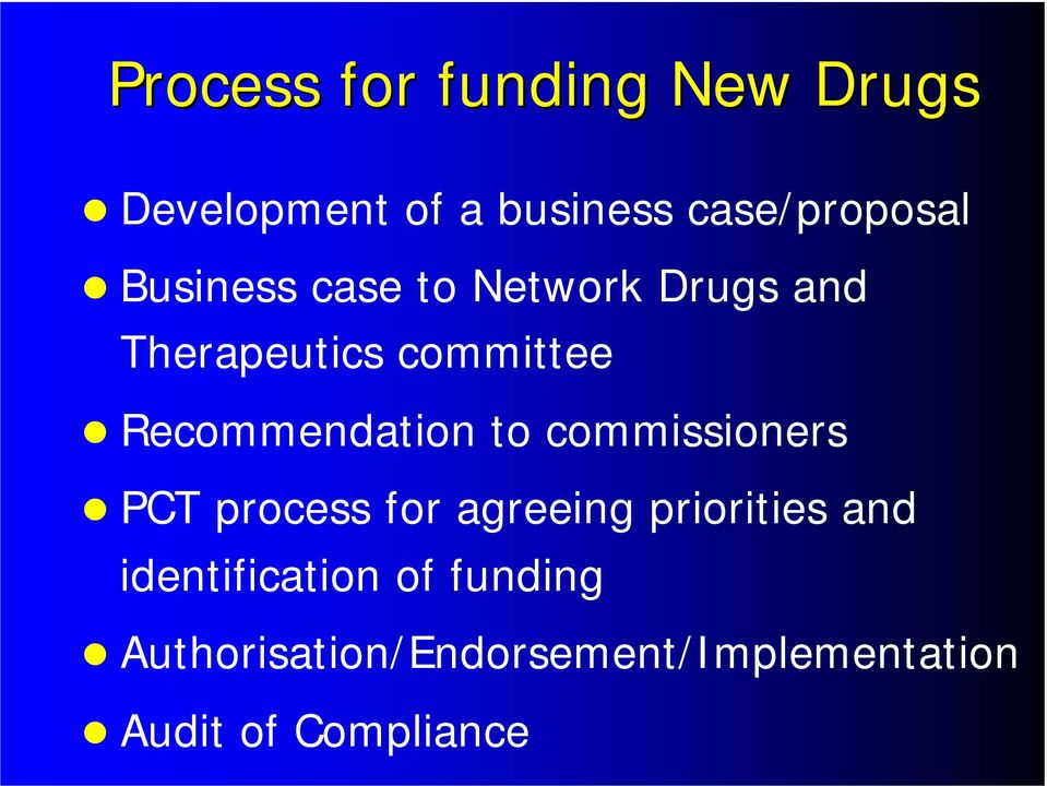 Recommendation to commissioners PCT process for agreeing priorities and
