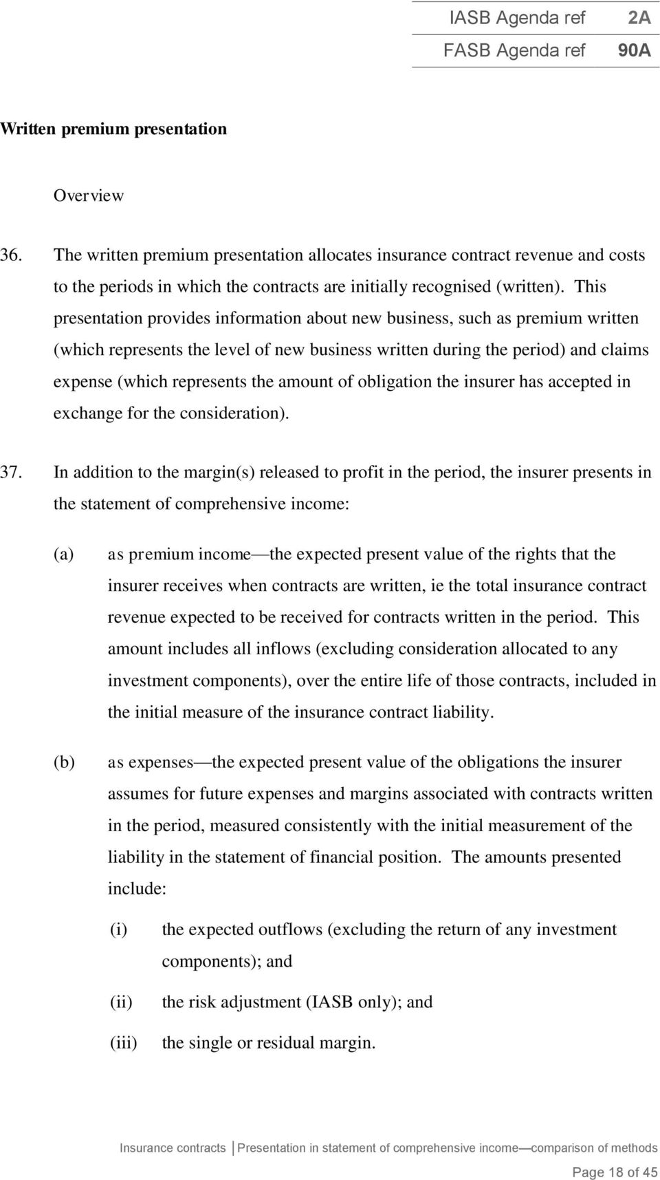 Amount Of Obligation The Insurer Has Accepted In Exchange For Consideration 37