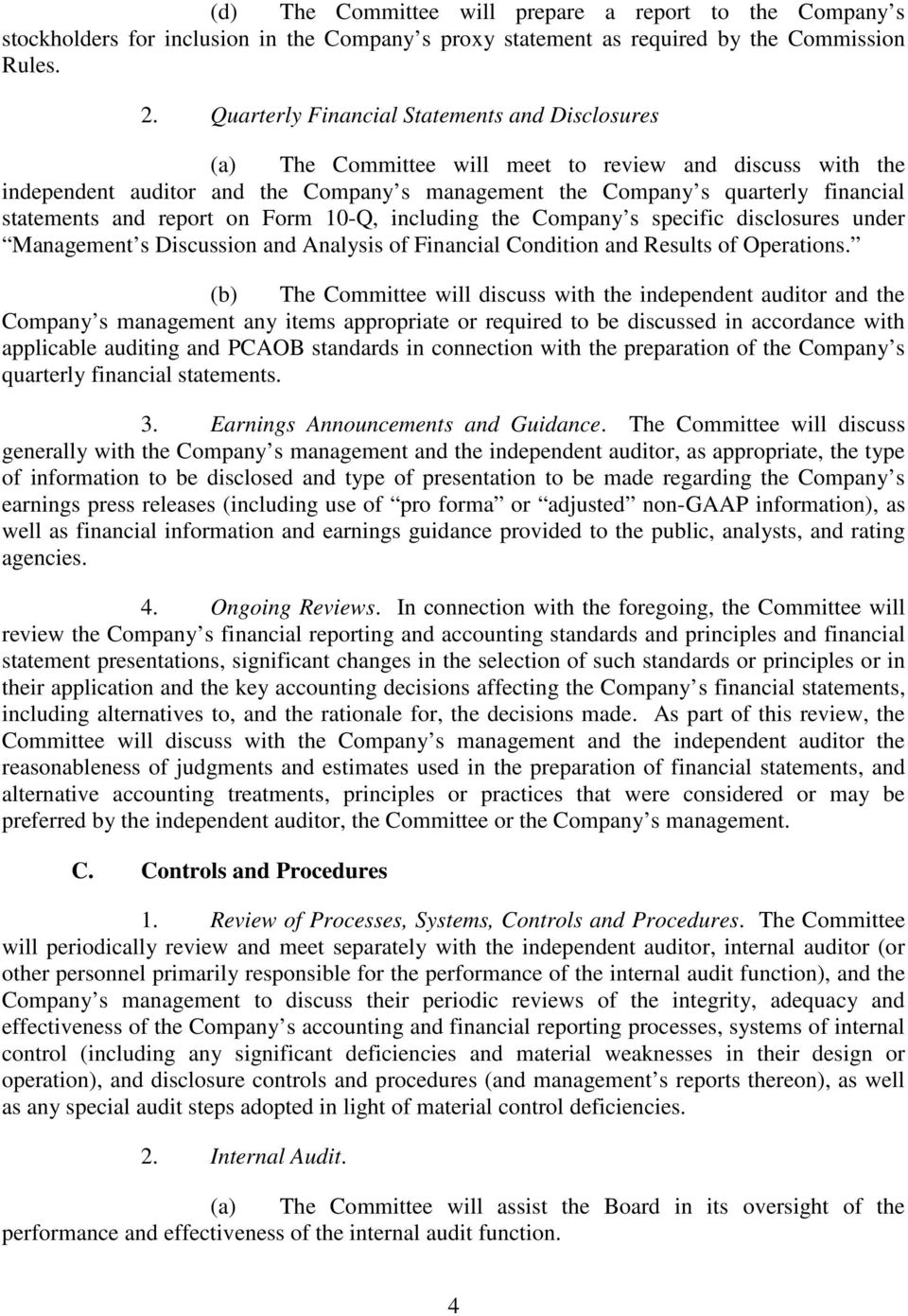 and report on Form 10-Q, including the Company s specific disclosures under Management s Discussion and Analysis of Financial Condition and Results of Operations.