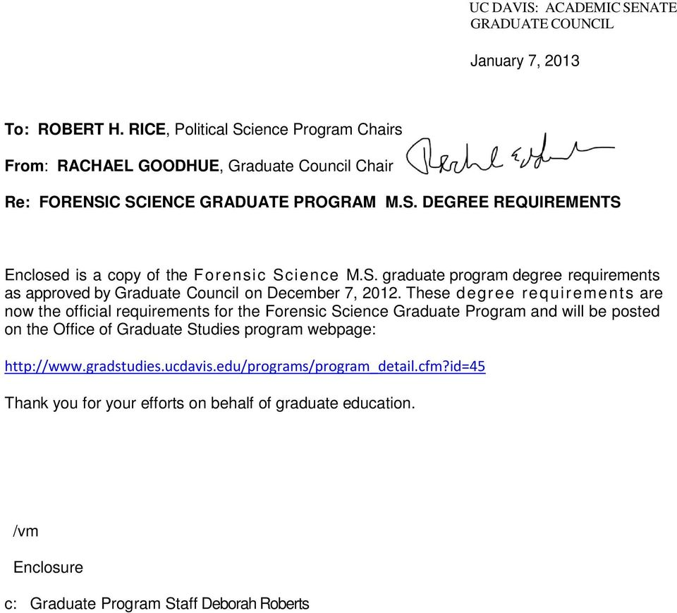 S. graduate program degree requirements as approved by Graduate Council on December 7, 2012.