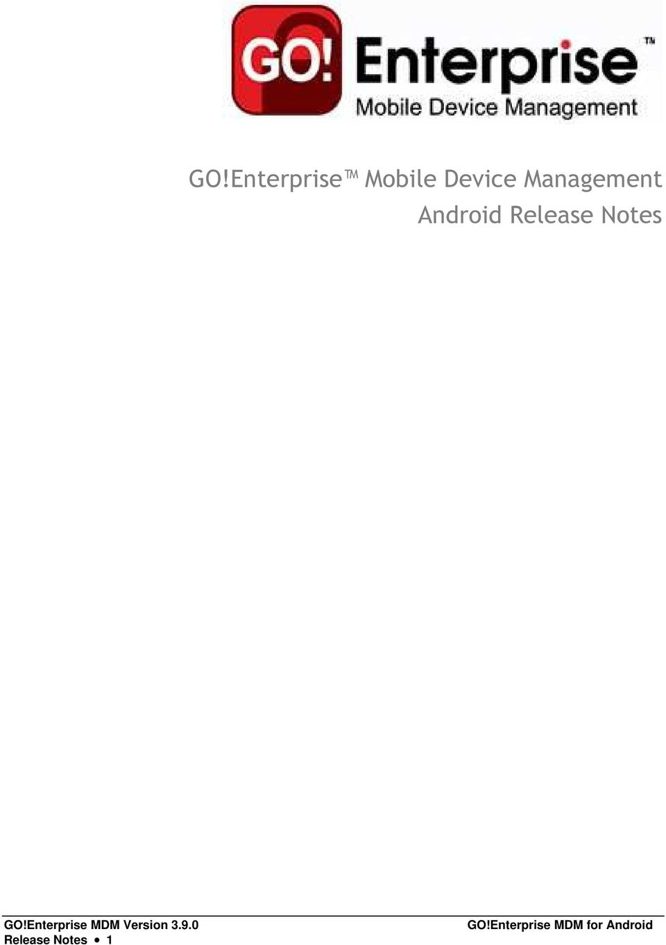 GO!Enterprise MDM Version 3.9.