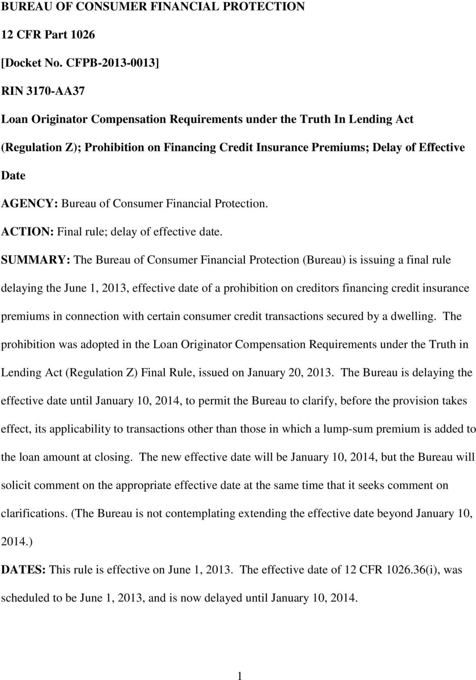 AGENCY: Bureau of Consumer Financial Protection. ACTION: Final rule; delay of effective date.