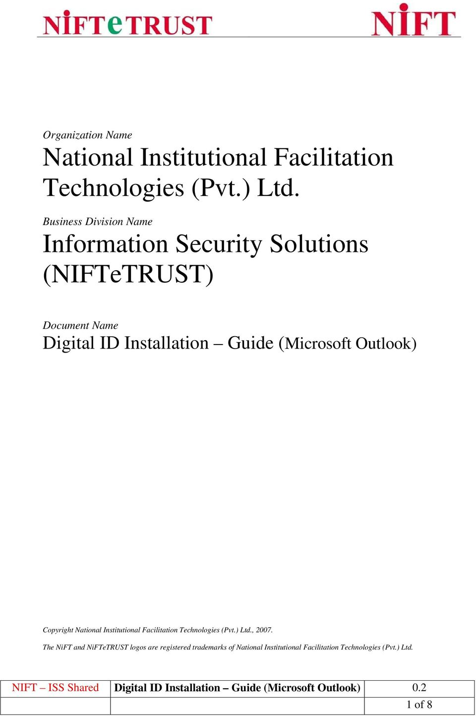 Installation Guide (Microsoft Outlook) Copyright National Institutional Facilitation Technologies (Pvt.