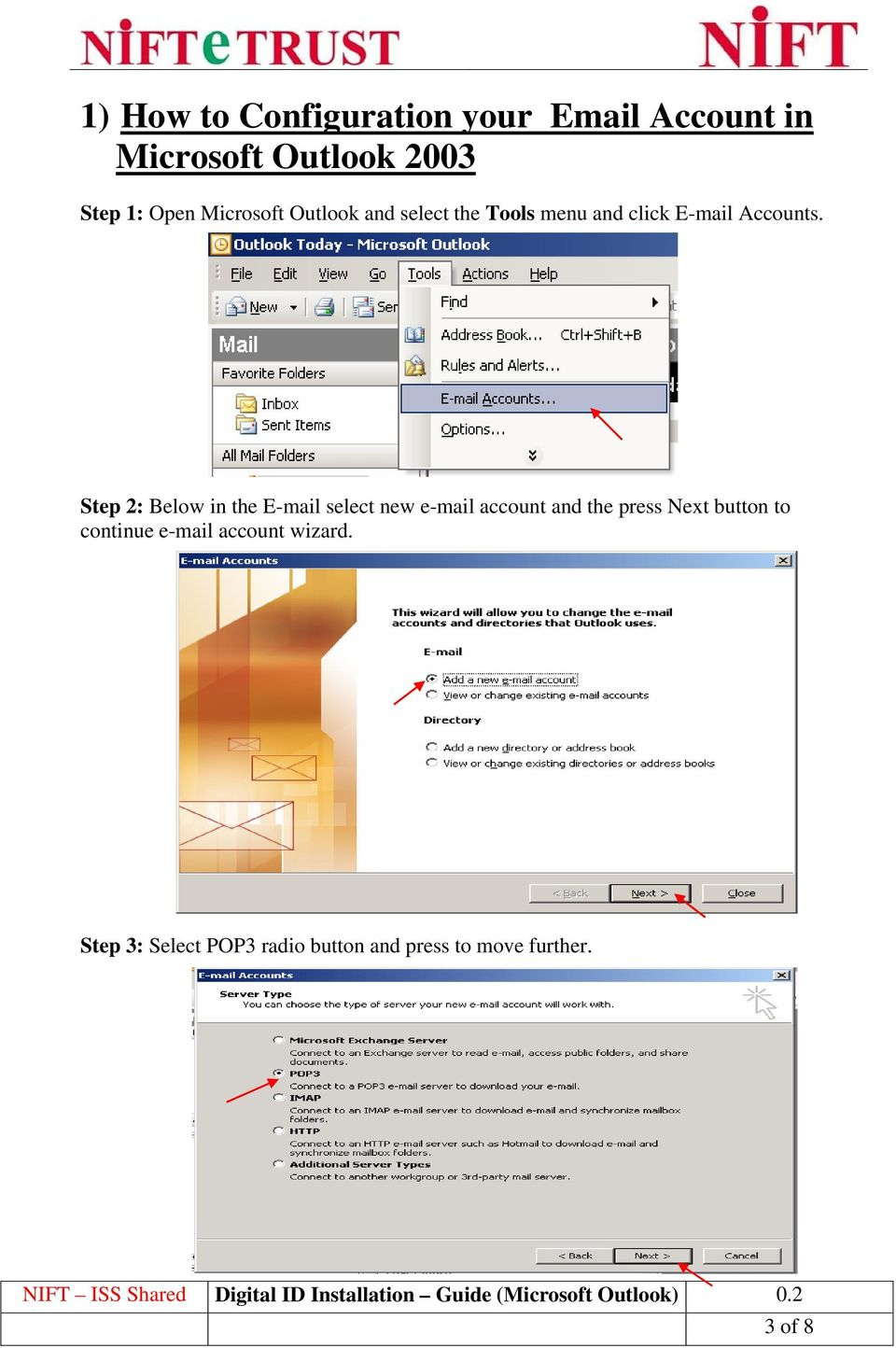 Step 2: Below in the E-mail select new e-mail account and the press Next button to