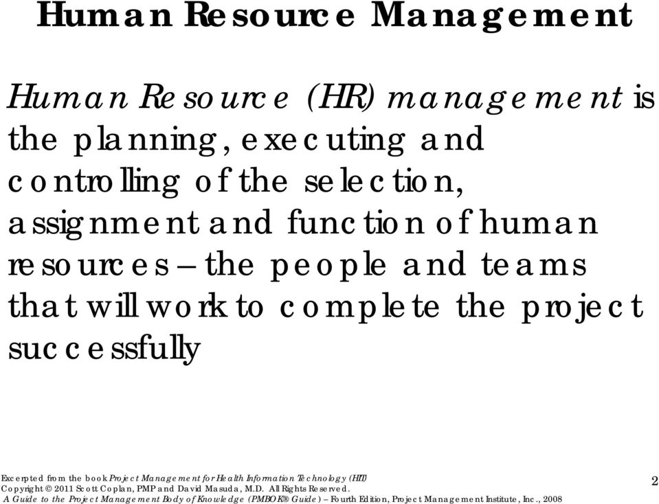 selection, assignment and function of human resources the