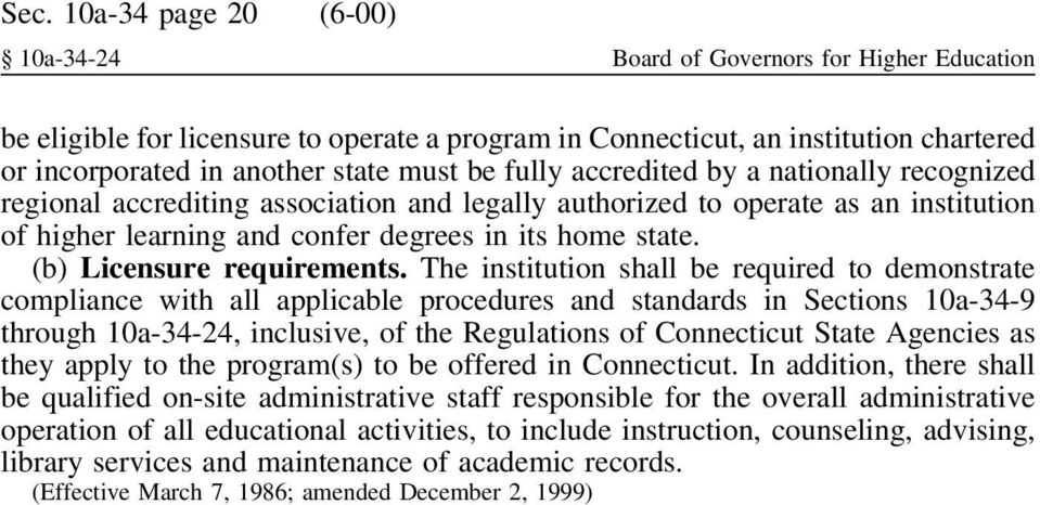 (b) Licensure requirements.