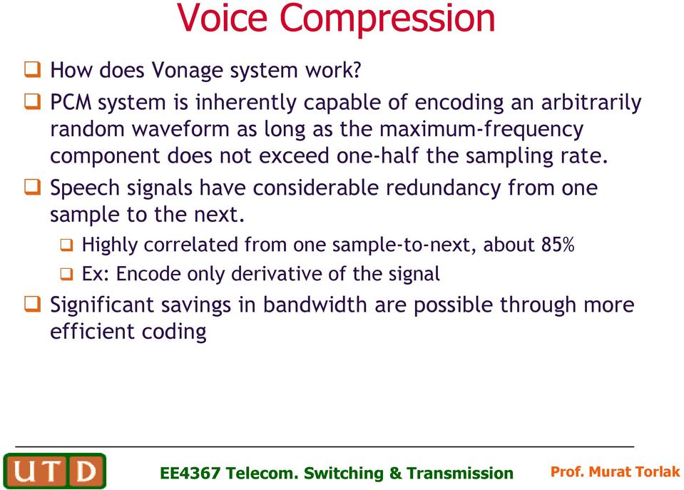 component does not exceed one-half the sampling rate.