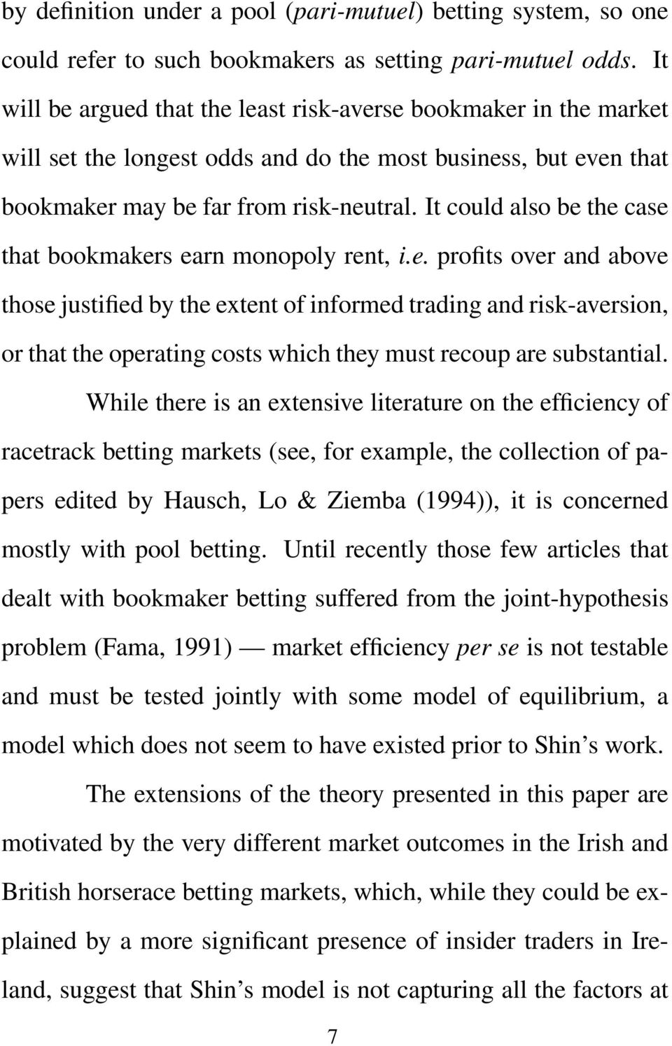Optimal Determination of Bookmakers Betting Odds: Theory and